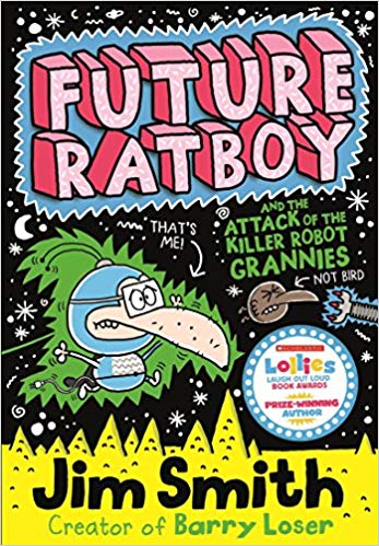 Future Ratboy and the Attack of the Killer Robot Grannies (#1)