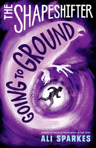 The Shapeshifter: Going to Ground (#3)