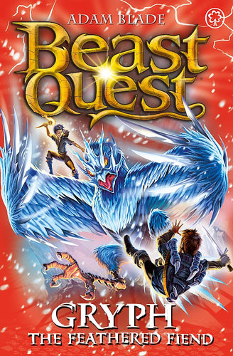Beast Quest: Gryph the Feathered Fiend (Series 17: Book 1)