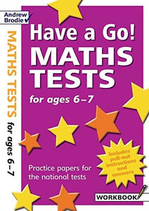Have a Go! Maths Tests for ages 6-7: Practice papers for national tests