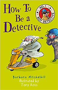 No. 1 Boy Detective: How to Be a Detective