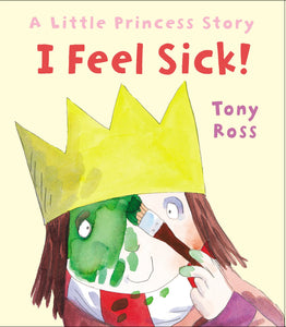 Little Princess: I Feel Sick!