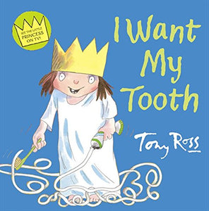 Little Princess: I Want My Tooth!