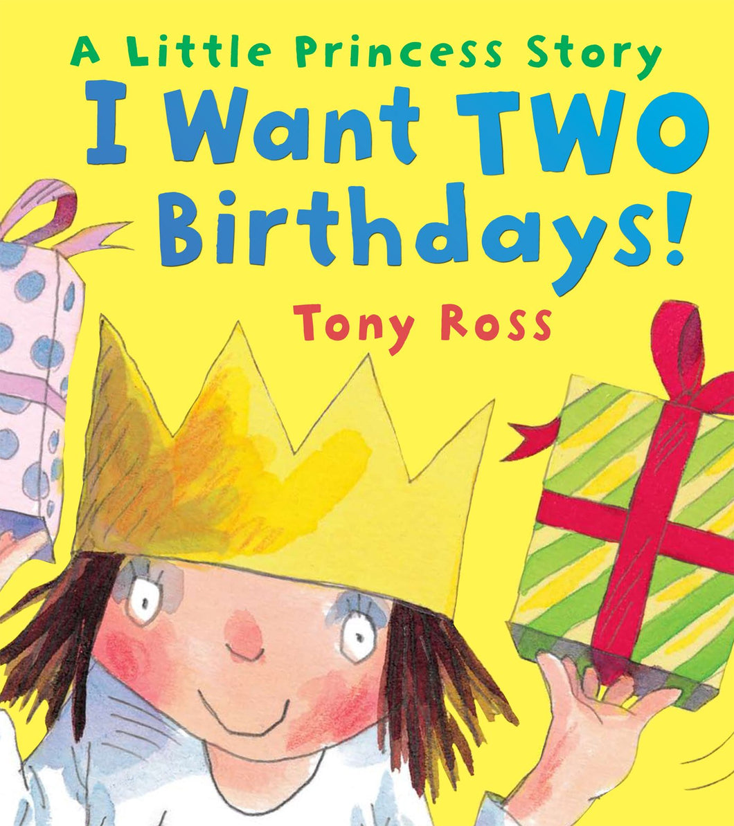 Little Princess: I Want Two Birthdays!