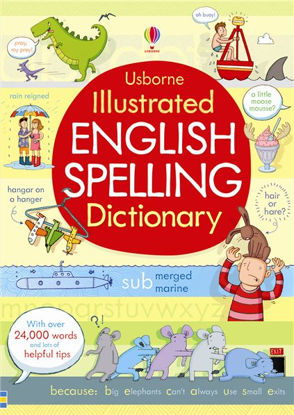 Usborne Illustrated English Spelling Dictionary