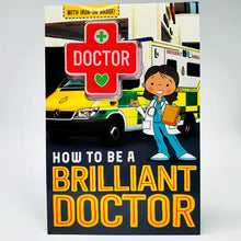 Load image into Gallery viewer, How to Be a Brilliant Doctor