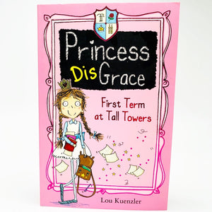 Princess DisGrace: First Term at Tall Towers (#1)