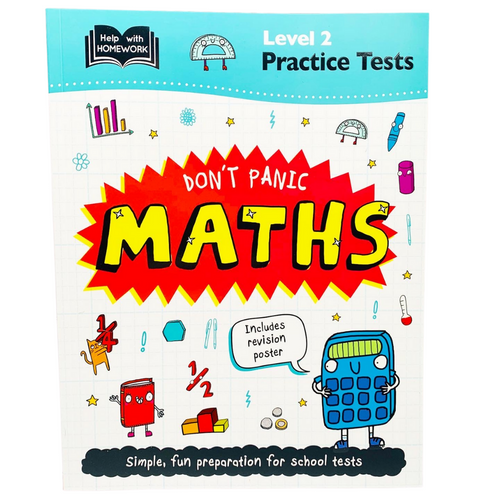 Help With Homework: Don't Panic Maths with Revision Poster Level 2 (Age 9+)