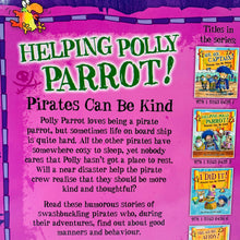 Load image into Gallery viewer, Helping Polly Parrot! Pirates Can Be Kind