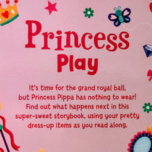Load image into Gallery viewer, Princess: Dress-up and Play