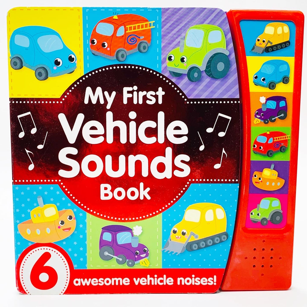 My First Vehicle Sounds Book