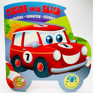 Racing With Slick: Activities, Colouring, and Stickers