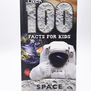 Over 100 Facts for Kids: Space