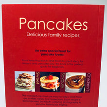 Load image into Gallery viewer, Pancakes: Delicious Family Recipes