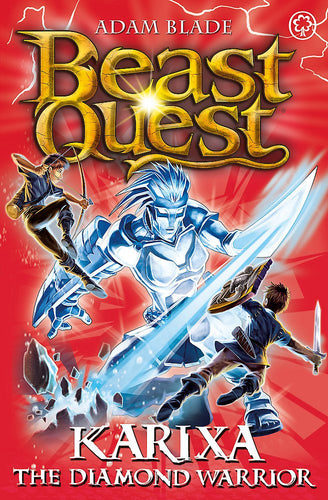 Beast Quest: Karixa the Diamond (Series 18: Book 4)