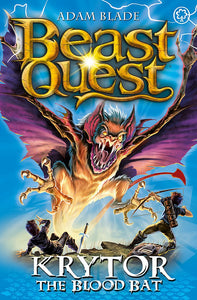Beast Quest: Krytor the Blood Bat (Series 18: Book 1)