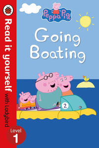 Read it Yourself with Ladybird: Peppa Pig Going Boating (Level 1)