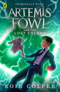 Artemis Fowl and the Lost Colony (#5)