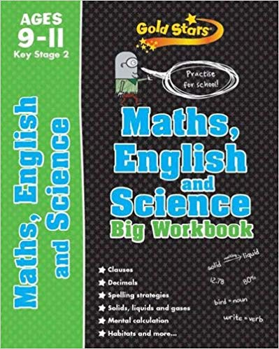 Gold Stars: KS2 9-11 Maths, English, and Science Big Workbook