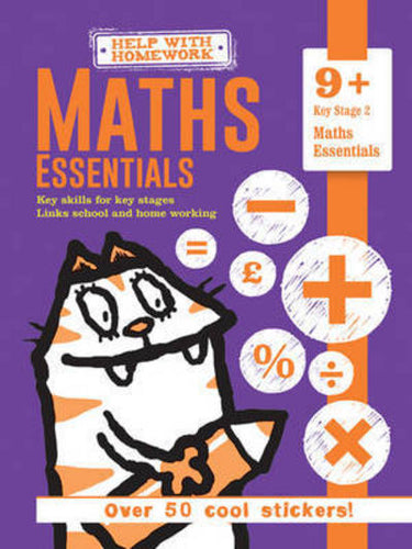 Help With Homework: Maths Essentials Key Stage 2 (Age 9+)