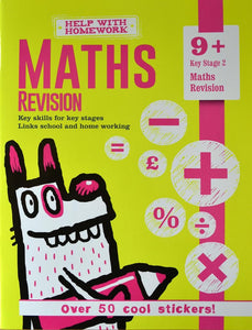 Help With Homework: Maths Revision Key Stage 2 (Age 9+)