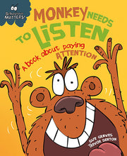 Load image into Gallery viewer, Behaviour Matters: Monkey Needs to Listen: A book about paying attention