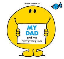 Load image into Gallery viewer, My Dad and Me (Mr Men series)