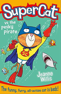 Supercat vs the Pesky Pirate (#3)