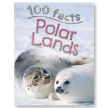 Load image into Gallery viewer, 100 Facts Polar Lands