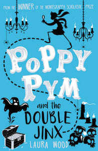 Poppy Pym and the Double Jinx (#2)