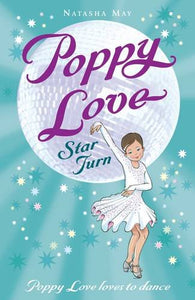 Poppy Love: Star Turn (#4)