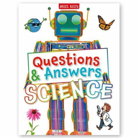 Questions & Answers: Science