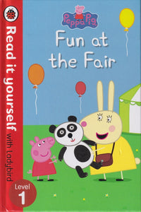 Read it Yourself with Ladybird: Peppa Pig Fun at the Fair (Level 1)