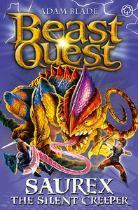 Beast Quest: Saurex the Silent Creeper (Series 17: Book 4)