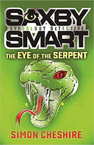 Saxby Smart Private Detective: The Eye of the Serpent