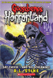 Goosebumps Horrorland: Say Cheese -- and Die Screaming! (#8)