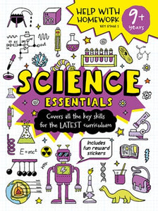 Help With Homework: Science Essentials Key Stage 2 (Age 9+)