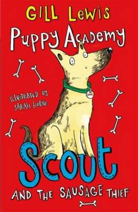 Puppy Academy: Scout and the Sausage Thief (#1)