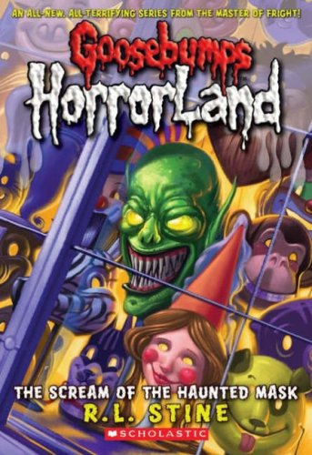 Goosebumps Horrorland: The Scream of the Haunted Mask (#4)