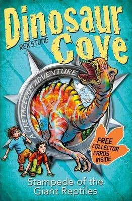 Dinosaur Cove: Stampede of the Giant Reptiles (#6)
