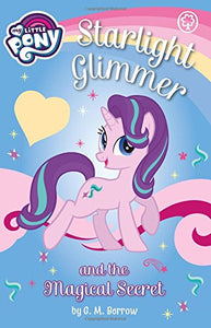 Starlight Glimmer and the Magical Secret