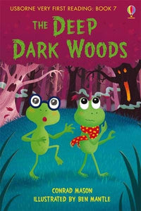 Usborne Very First Reading: The Deep Dark Woods Book 7