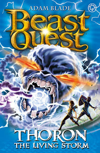 Beast Quest: Thoron the Living Storm (Series 17: Book 2)