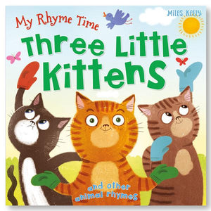 My Rhyme Time: Three Little Kittens
