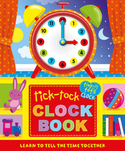 Load image into Gallery viewer, Tick-Tock Clock Book: Learning to Tell Time Together