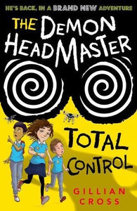 The Demon Headmaster: Total Control (#7)
