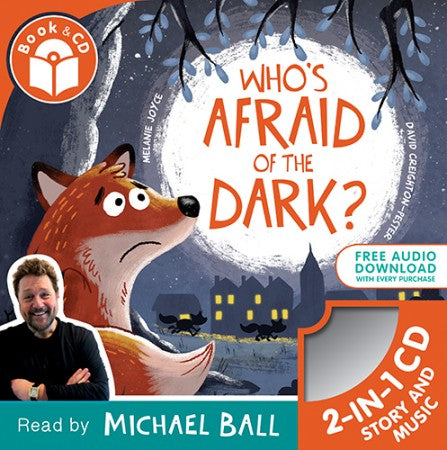 Who's Afraid of the Dark?: Book & CD
