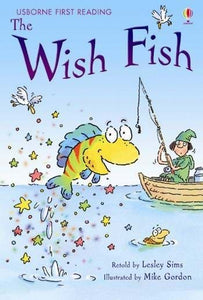 Usborne First Reading: The Wish Fish (Level 1)