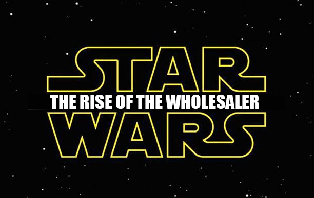 The Rise of the Wholesaler – Blog I