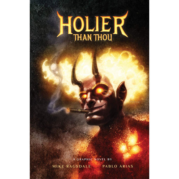 Holier Than Thou – Lucifer's Hilarious Midlife Crisis – First Edition Hardcover Graphic Novel
